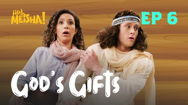 HEY MEISHA! - God's Gifts