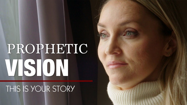 This Is Your Story - S4 Episode 11 - Prophetic Vision   Loni Balisky
