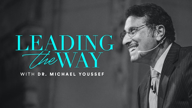 Leading the Way with Dr. Michael Yousef