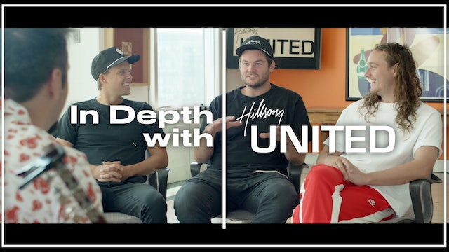 In Depth with Hillsong United