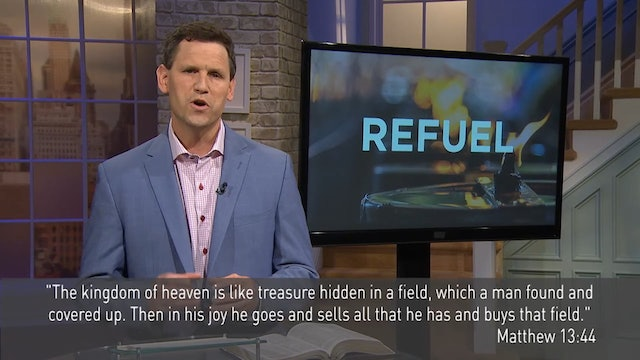 Refuel - Pastor Robbie Symons - The Kingdom of Heaven is Like Treasure