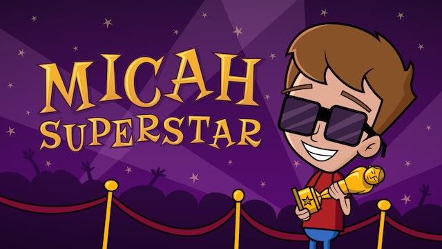 MICAH SUPERSTAR