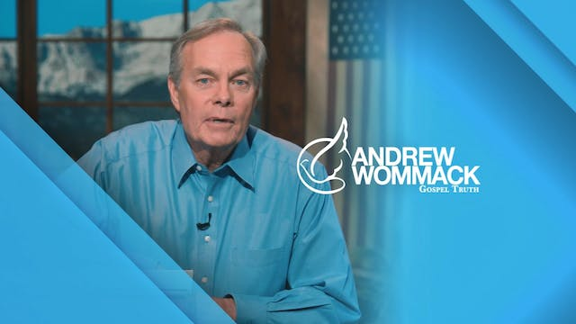 Gospel Truth with Andrew Wommack - Ja...