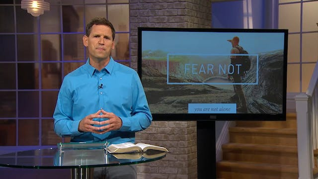 Fear Not - Pastor Robbie Symons - You...
