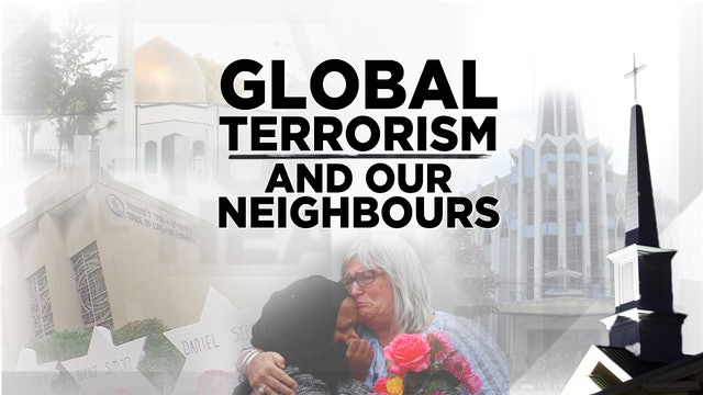 Context - July 31, 2019 - Global Terrorism and Our Neighbours