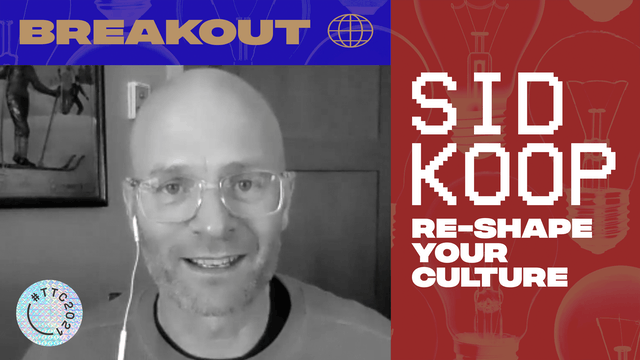 BREAKOUT | RESHAPE YOUR CULTURE
