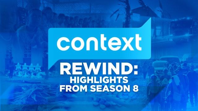 CONTEXT - Season 8 - Episode 10 - Season 8 in Review