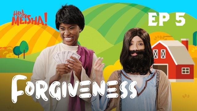 HEY MEISHA! - Forgiveness