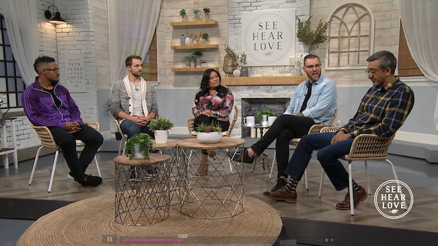 See Hear Love - S5 - Ep 93 - Men's Panel: Relationships