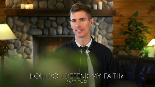 Ben Courson - How Do I Defend My Fait...