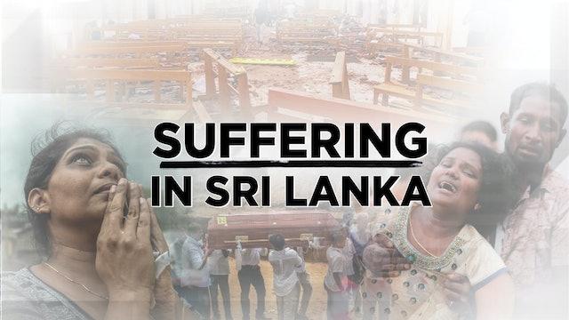 Context - September 4, 2019 - Suffering in Sri Lanka