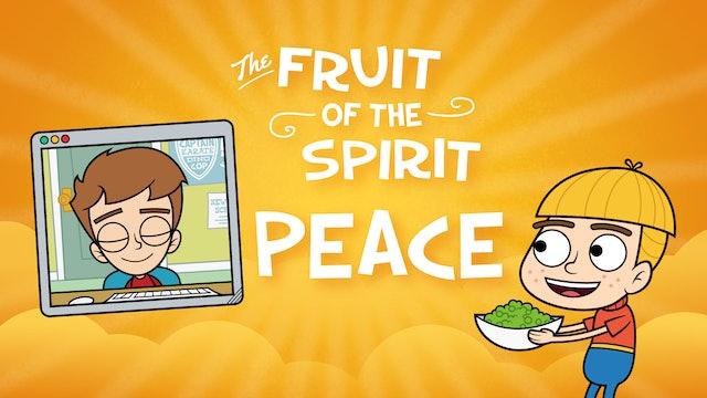 Fruit of the Spirit | PEACE