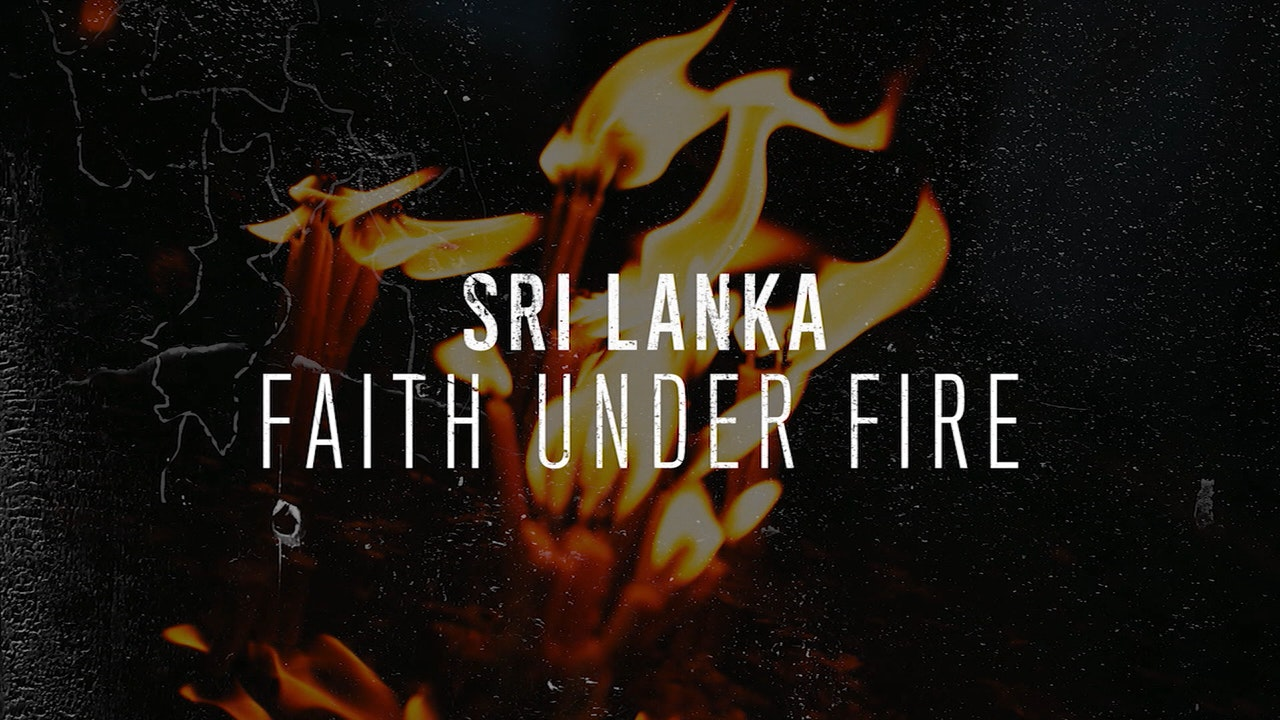 Faith Under Fire: Sri Lanka