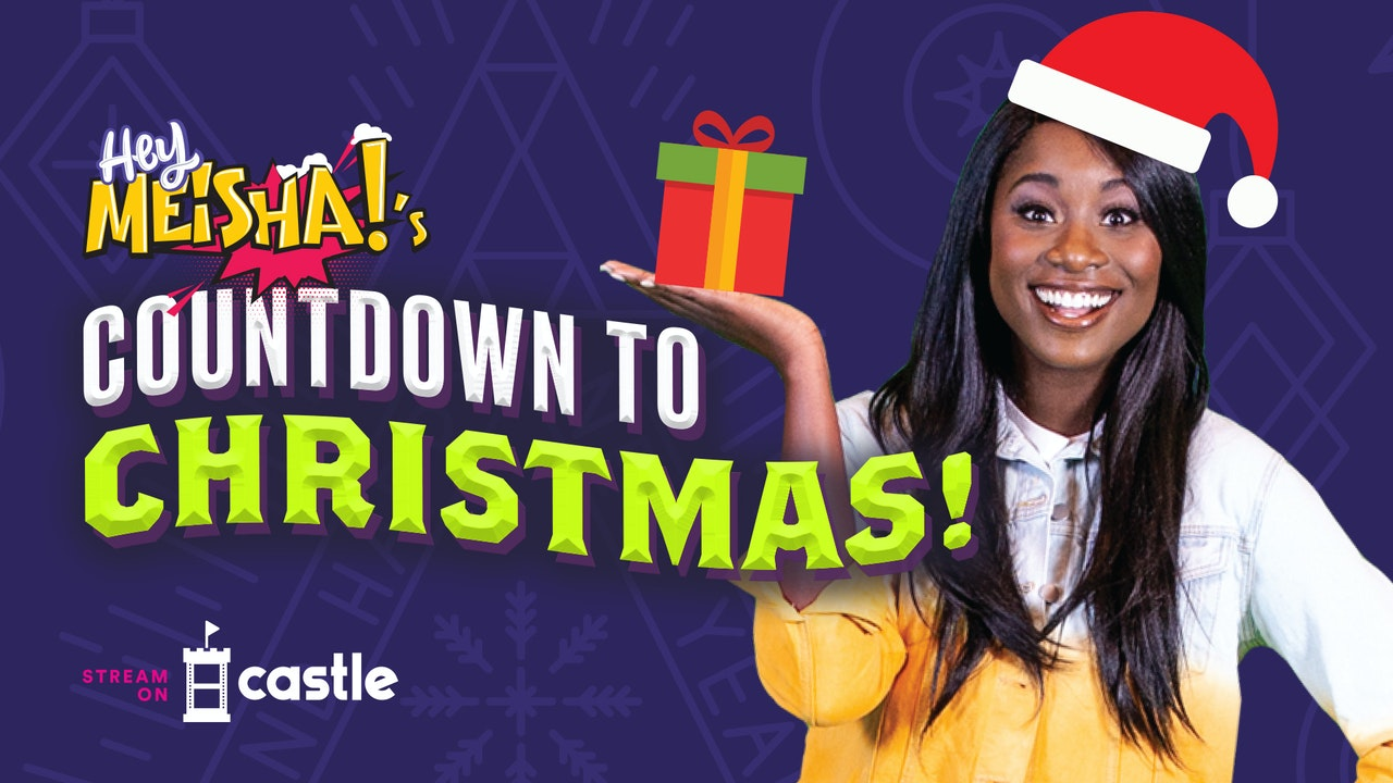 Hey Meisha!'s Countdown To Christmas!