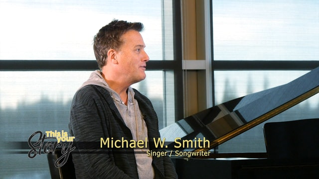 This is Your Story - S1 Episode 3 - Michael W Smith