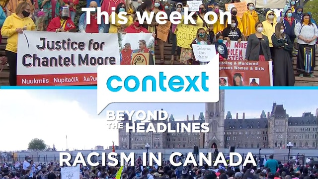 Context - September 16, 2020 - Facing Racism in Canada