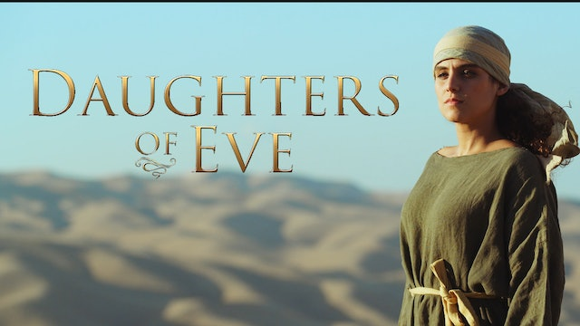 Daughters of Eve - Episode 1 - The Story of Deborah