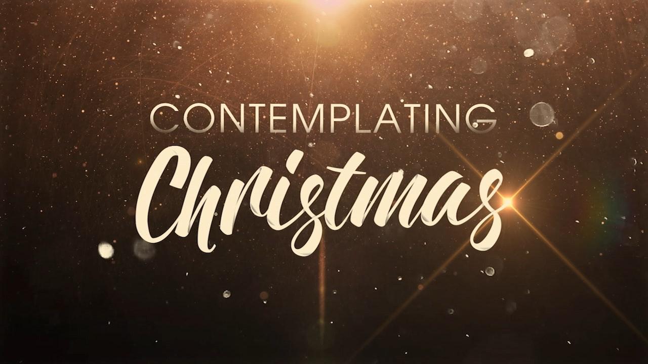 Contemplating Christmas
