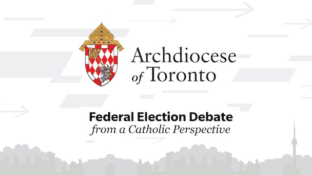 Archdiocese of Toronto Federal Electi...