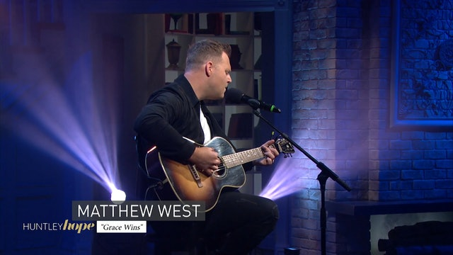 Huntley Hope | 4 | Matthew West
