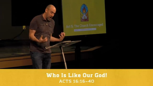 Hope Bible Church | Who Is Like Our God! - The Book of Acts