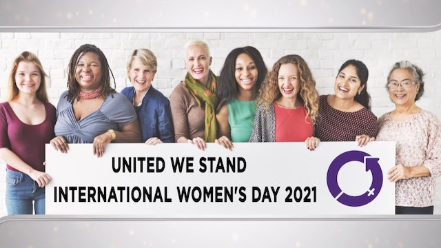 Context - March 3, 2021 - United We Stand | International Women's Day