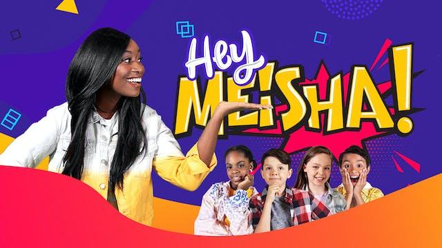 Hey Meisha!