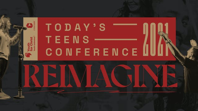 Today's Teens Conference 2021
