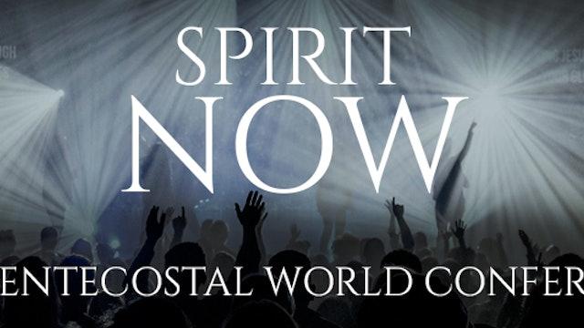 Spirit Now - 25th Pentecostal World Conference