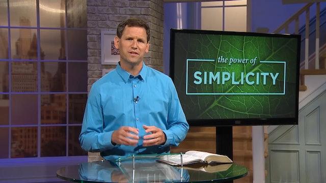 The Power Of Simplicity- Pastor Robbie Symons - How Do I Grow In Simplicity?