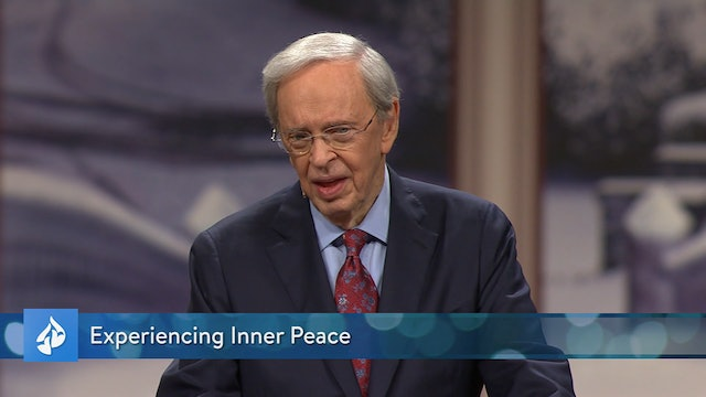 In Touch with Dr. Charles Stanley - Experincing Inner Peace - December 8, 2019