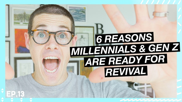 13 | Millennials & Gen Z Ready For Revival