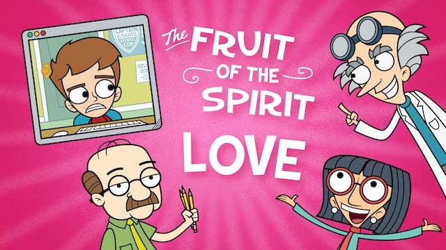 Fruit of the Spirit | LOVE