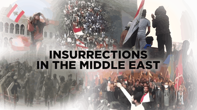 Context - December 18, 2019 - Insurrections in the Middle East