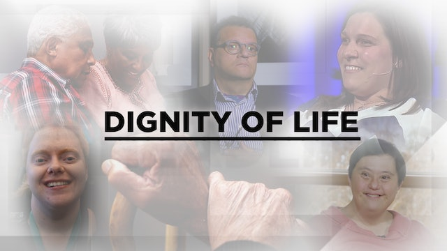 Context - November 20, 2019 - Dignity of Life