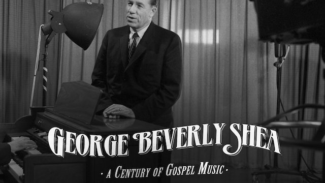 George Beverly Shea: A Century of Gospel Music