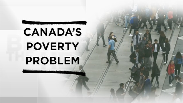Context - March 4, 2020 - Canada's Poverty Problem