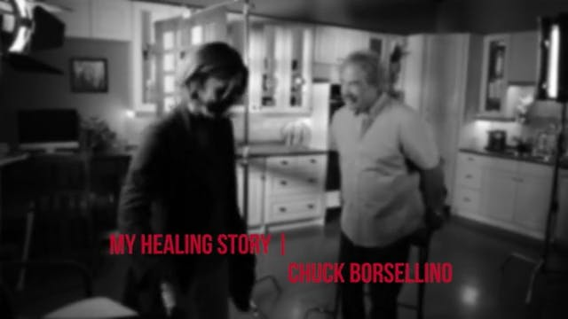 Healing Stories - Chuck Borsellino