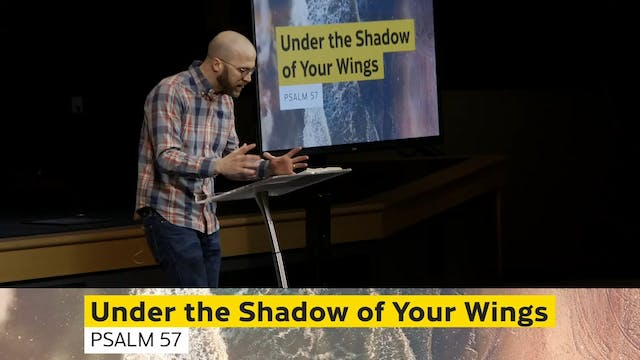 Hope Bible Chapel | Under The Shadow ...