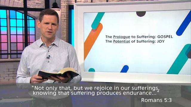 Rejoice in Suffering - Pastor Robbie Symons - Part 3
