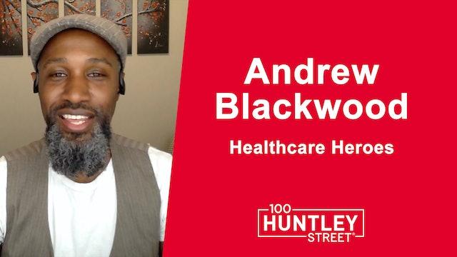 Health Care Heroes | Andrew Blackwood