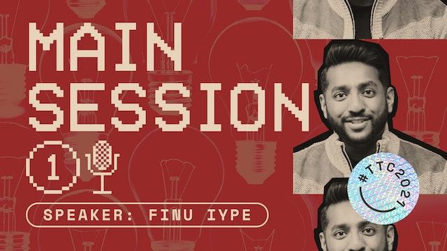 MAIN SESSION | Finu Iype