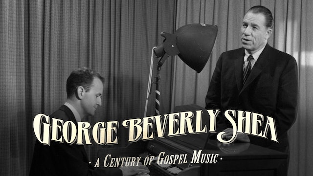 George Beverly Shea — A Century of Gospel Music