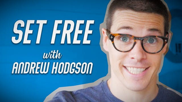 Set Free with Andrew Hodgson