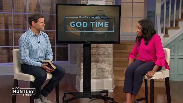 There's No Time Like God Time-Pastor Robbie Symons-Nurturing Your Relationship