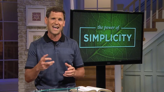 The Power Of Simplicity- Pastor Robbie Symons - To Do Without Is Power