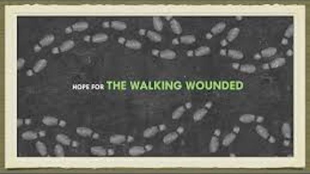 Hope for the Walking Wounded - Mental Health - Brett Ullman