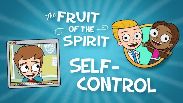 Fruit of the Spirit | SELF-CONTROL