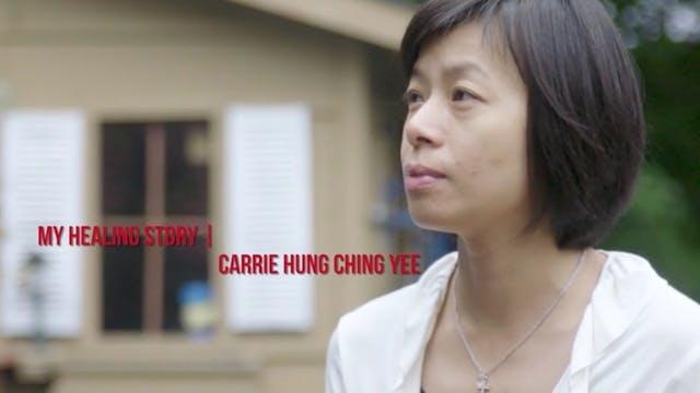 Healing Stories - Carrie Hung Ching Yee