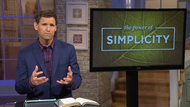 The Power Of Simplicity- Pastor Robbie Symons - Turn Away From Materialism